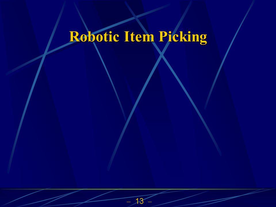 Robotic Item Picking