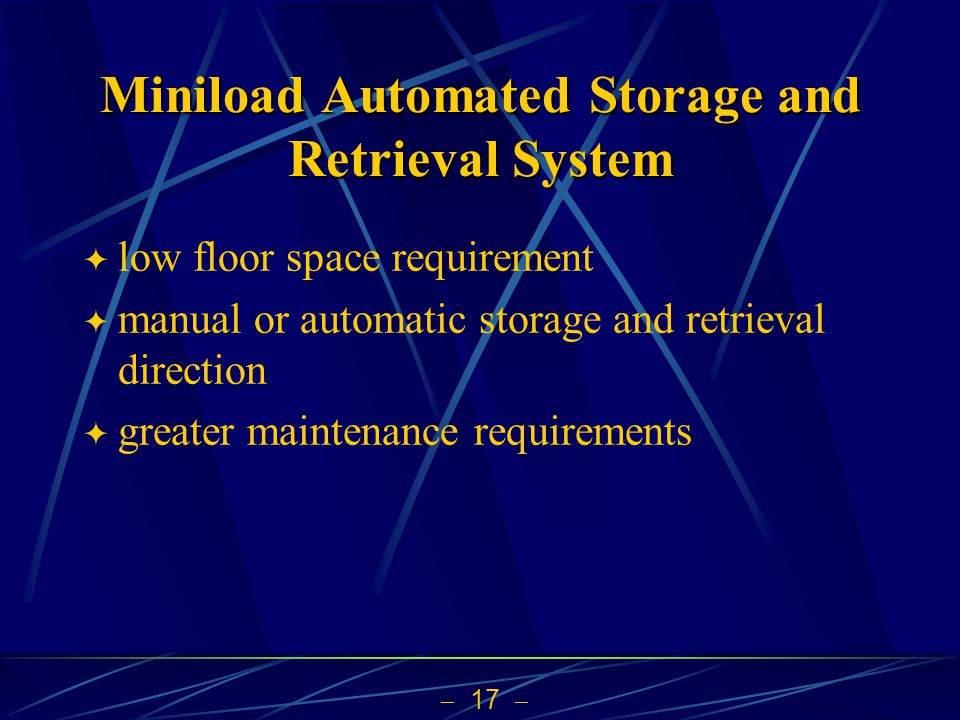 Miniload Automated Storage and Retrieval System