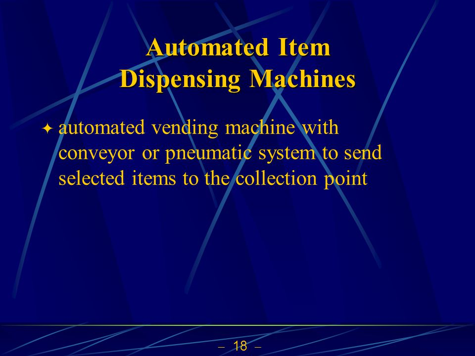 Automated Item Dispensing Machines