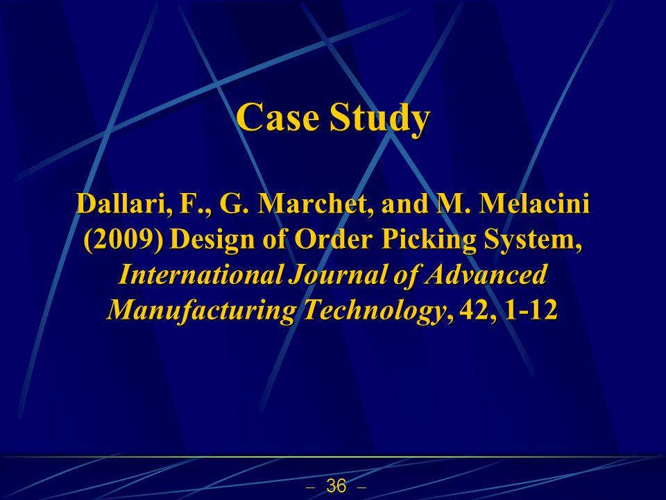 Case Study Dallari, F. , G. Marchet, and M