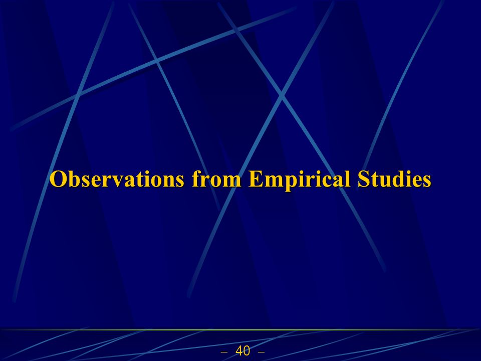 Observations from Empirical Studies