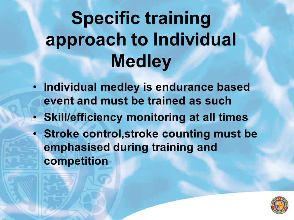 Specific training approach to Individual Medley