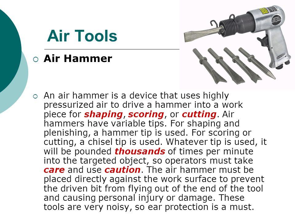 Air Tools Air Hammer.