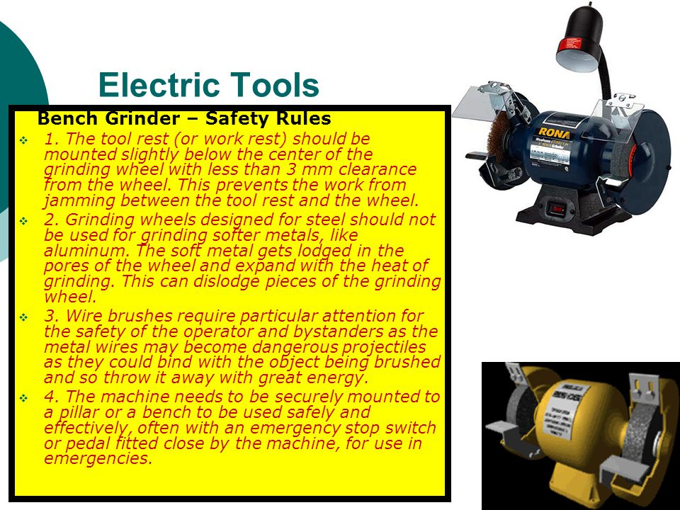 Electric Tools Bench Grinder – Safety Rules