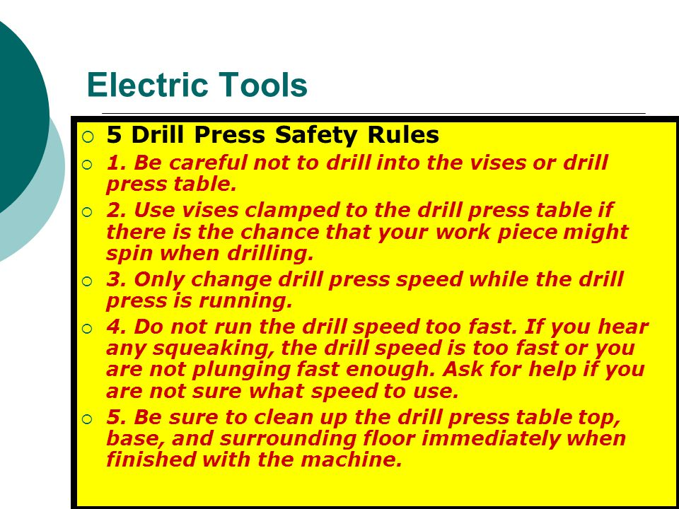 Electric Tools 5 Drill Press Safety Rules