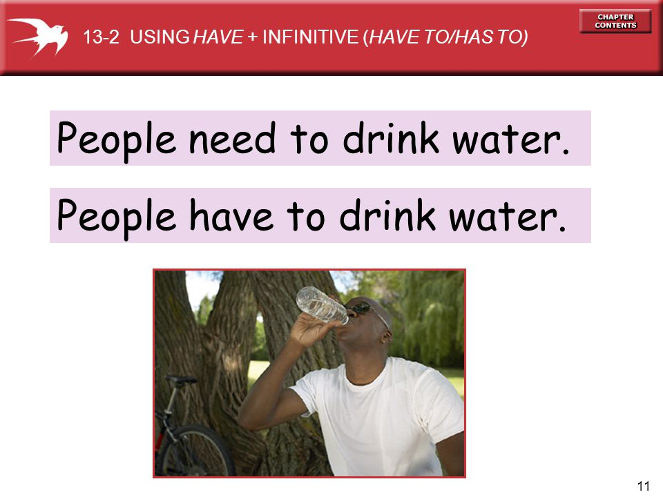 People need to drink water.