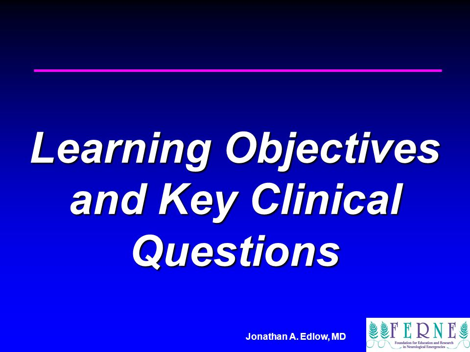 Learning Objectives and Key Clinical Questions