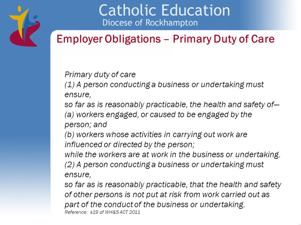 Employer Obligations – Primary Duty of Care