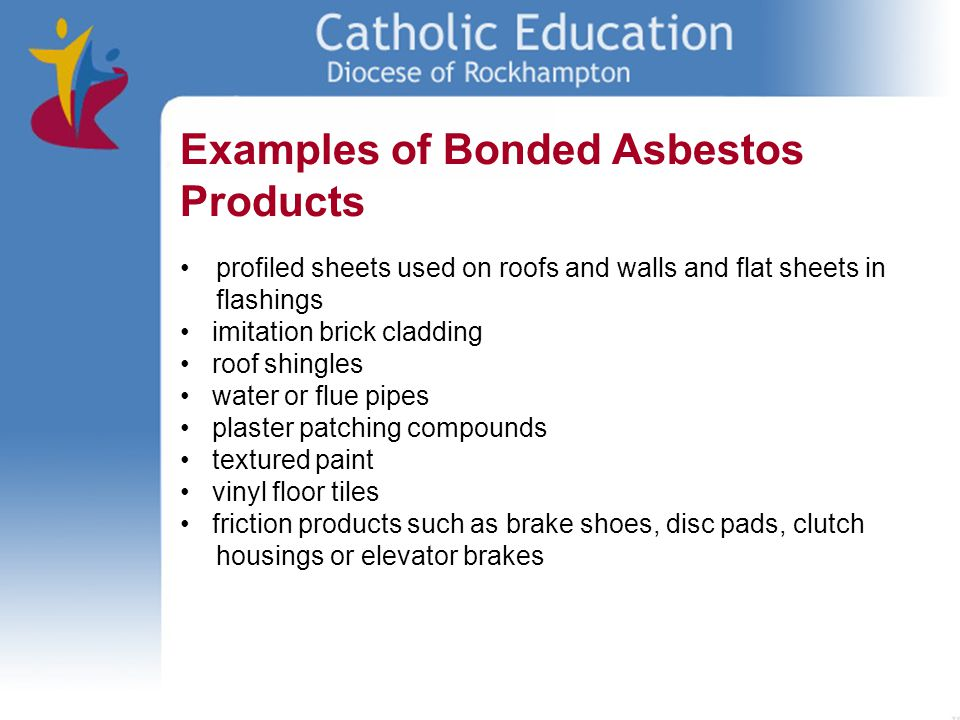 Examples of Bonded Asbestos Products