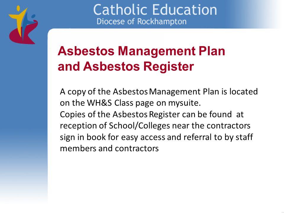 Asbestos Management Plan and Asbestos Register