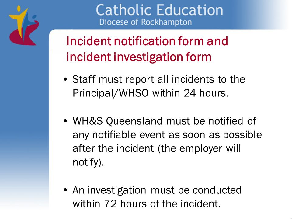 Incident notification form and incident investigation form