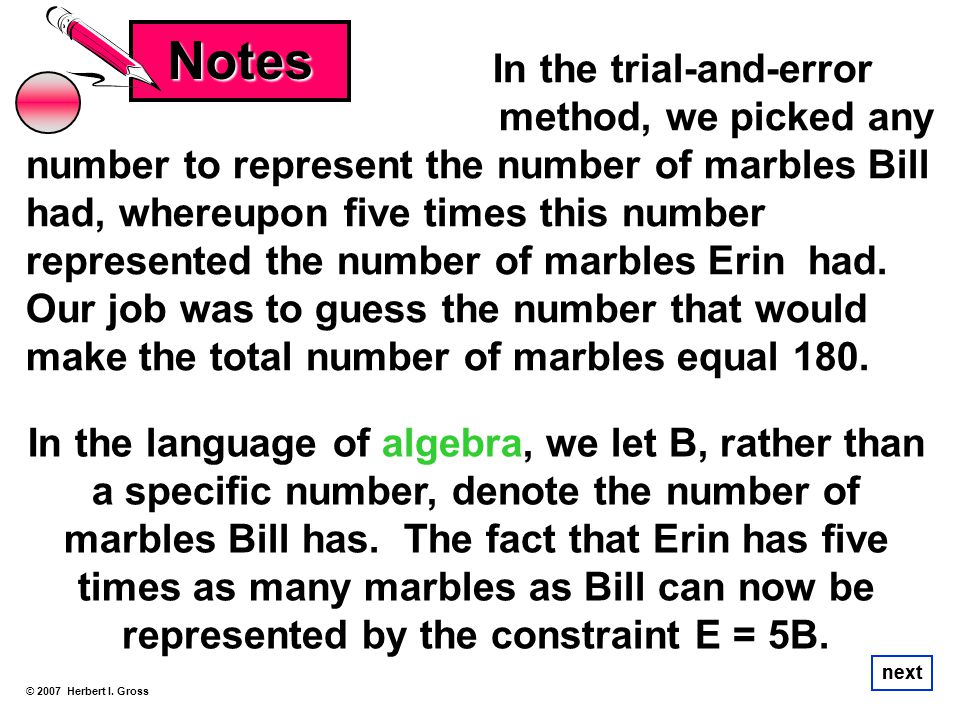 Notes In the trial-and-error….. method, we picked any