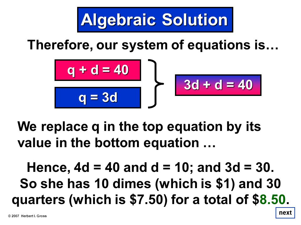 Therefore, our system of equations is…