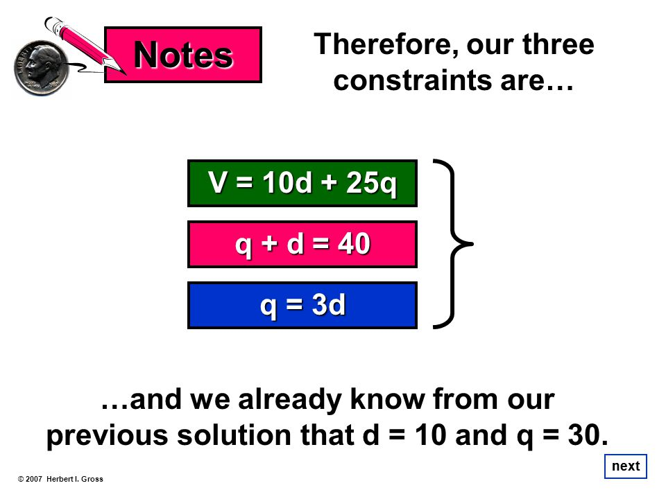 Therefore, our three constraints are…