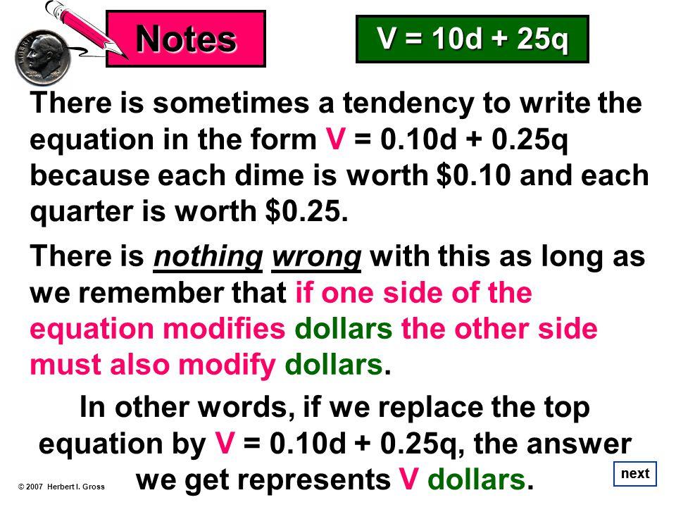 Notes V = 10d + 25q.