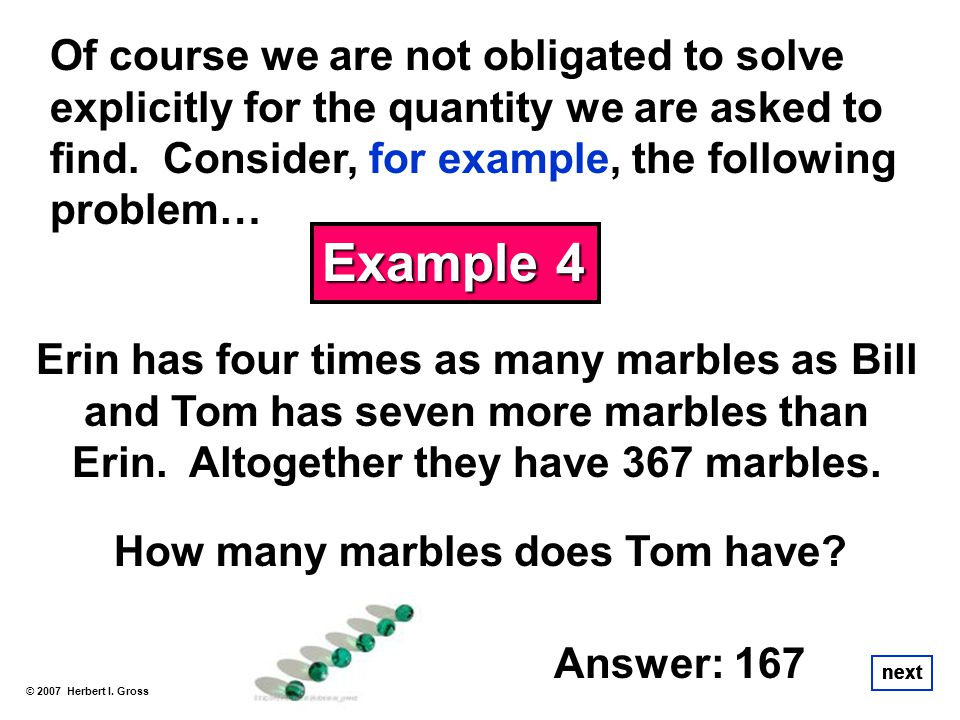 Of course we are not obligated to solve explicitly for the quantity we are asked to find. Consider, for example, the following problem…