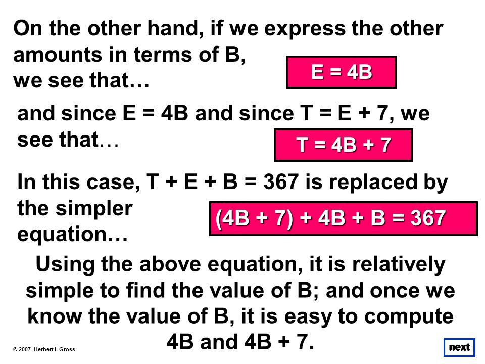 On the other hand, if we express the other amounts in terms of B,