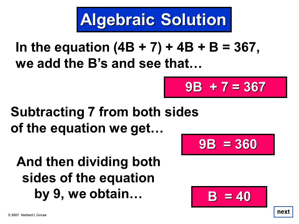 And then dividing both sides of the equation by 9, we obtain…