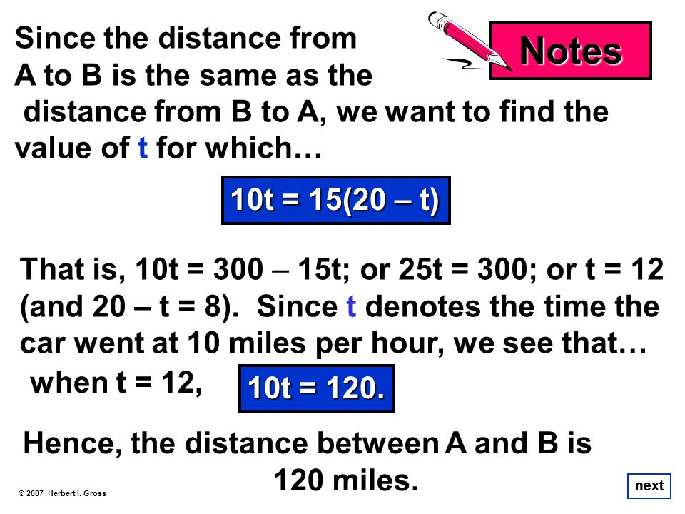 Notes Since the distance from A to B is the same as the