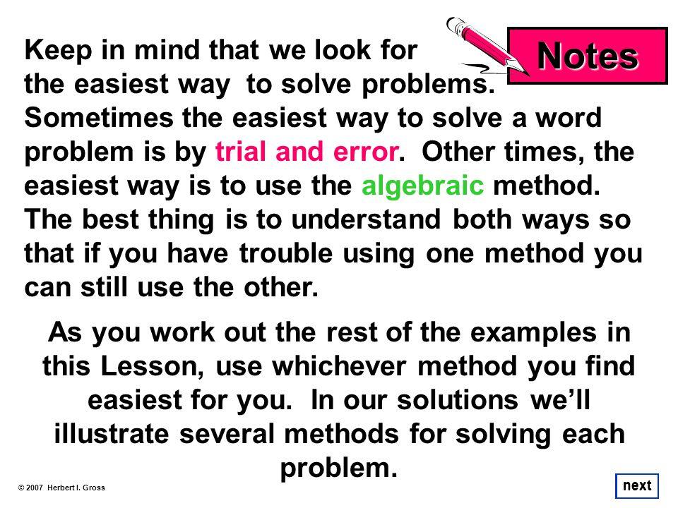 illustrate several methods for solving each problem.