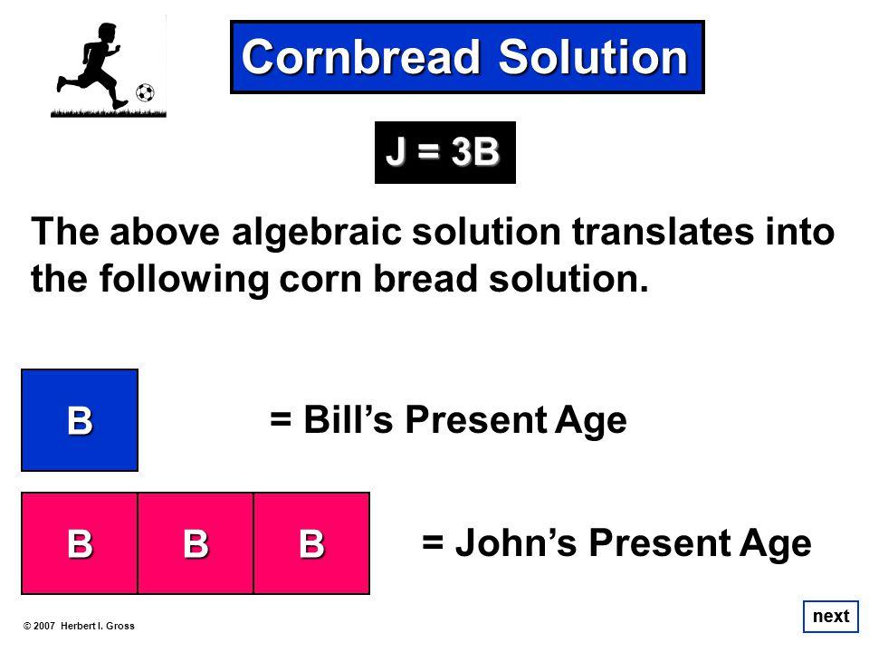 Cornbread Solution J = 3B