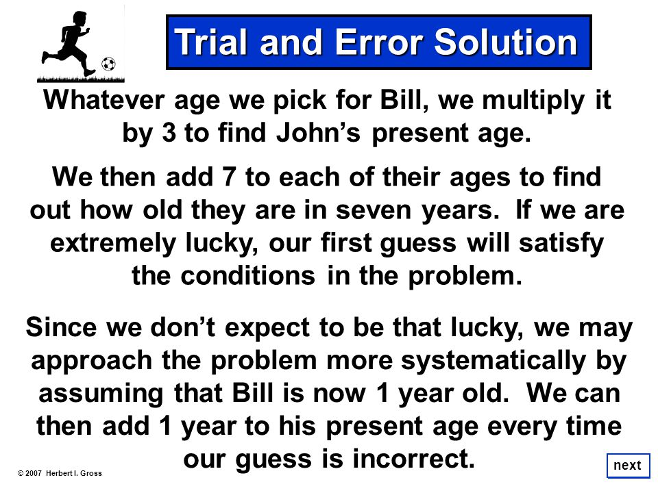 Trial and Error Solution
