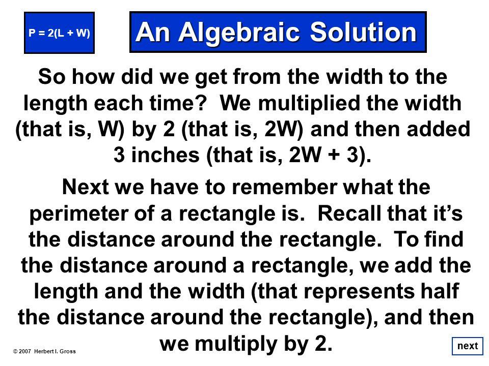 P = 2(L + W) An Algebraic Solution.