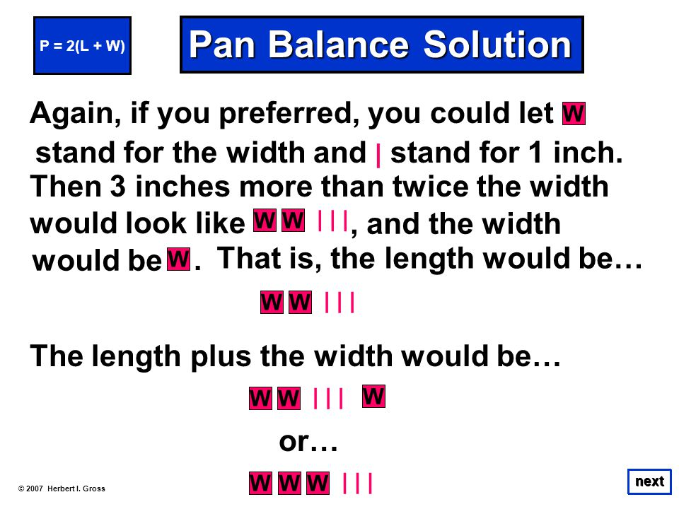 Pan Balance Solution Again, if you preferred, you could let