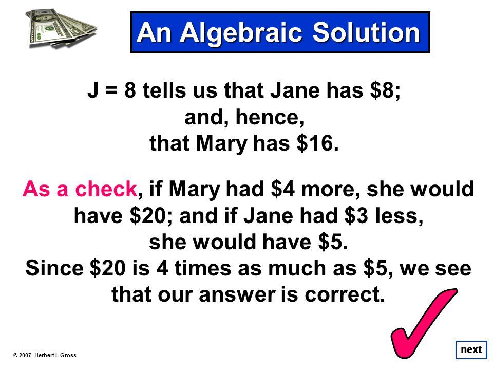 Since $20 is 4 times as much as $5, we see that our answer is correct.