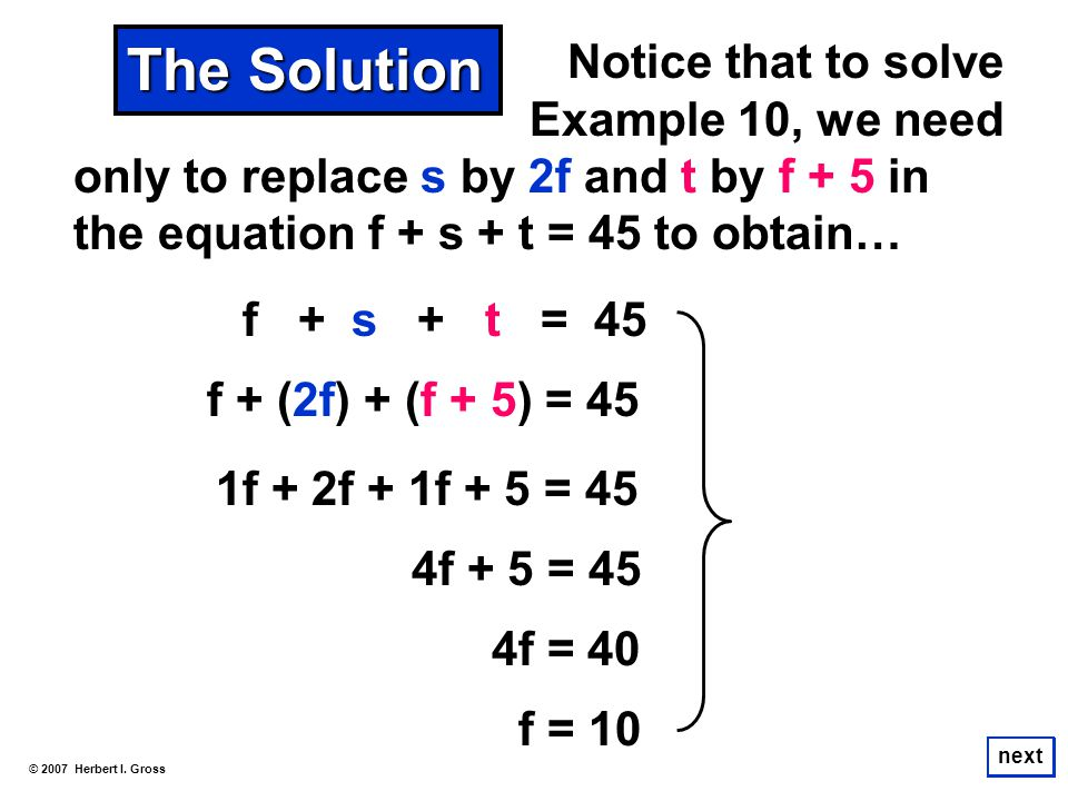 The Solution Notice that to solve Example 10, we need