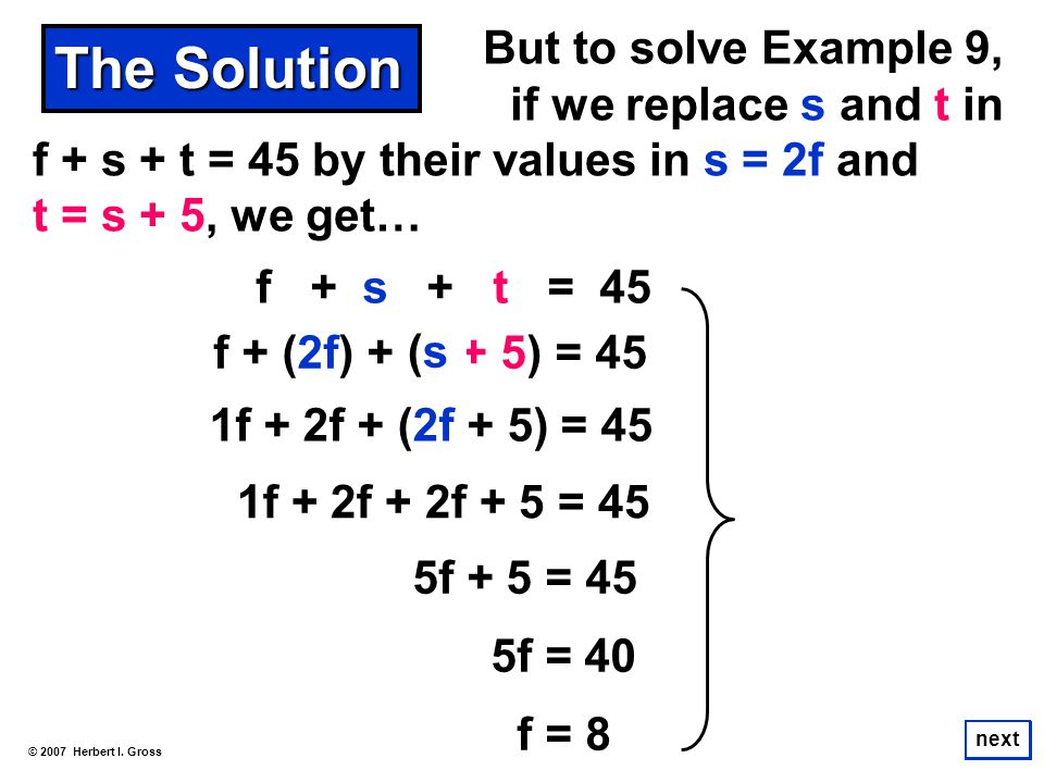 The Solution But to solve Example 9, if we replace s and t in
