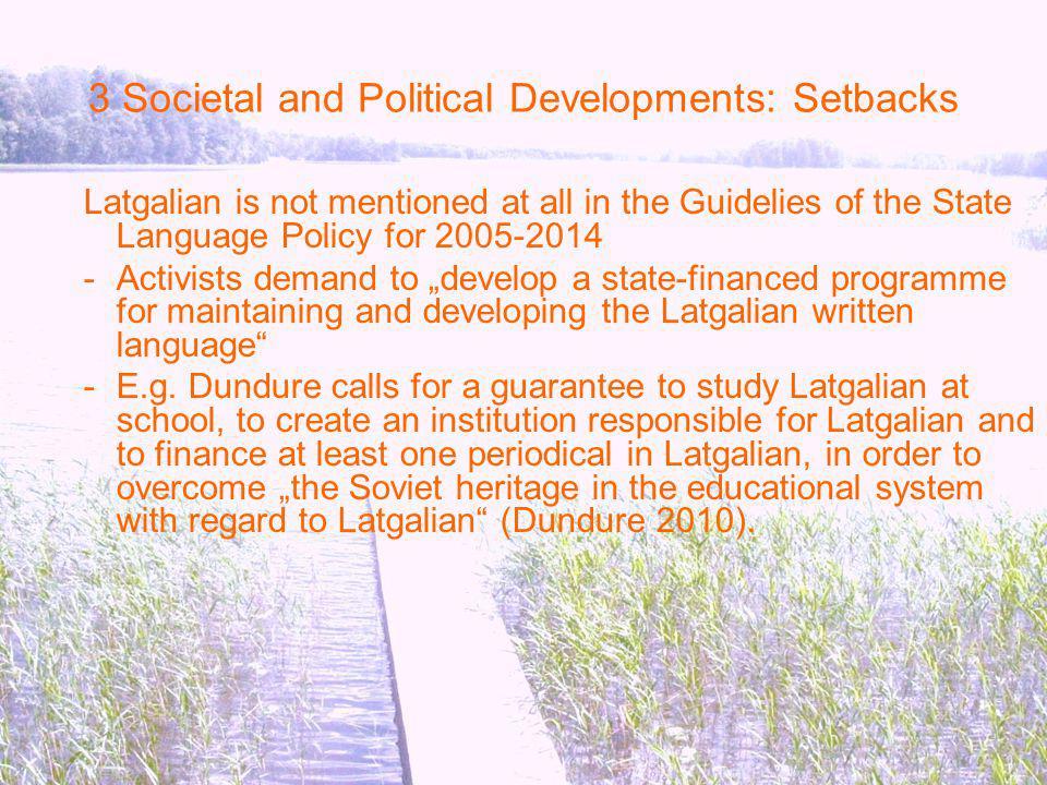 3 Societal and Political Developments: Setbacks