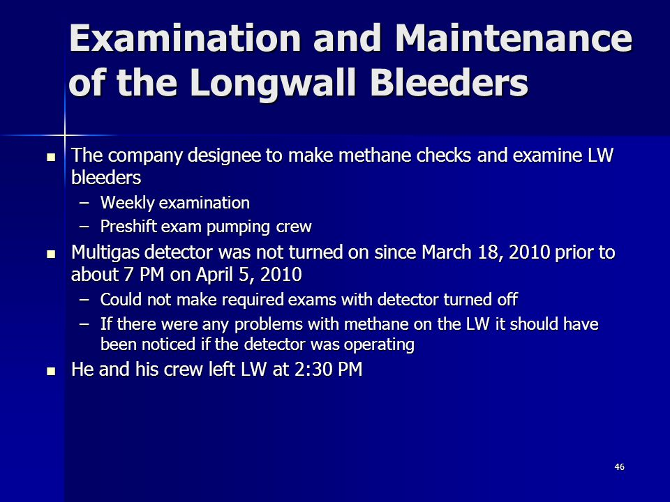 Examination and Maintenance of the Longwall Bleeders