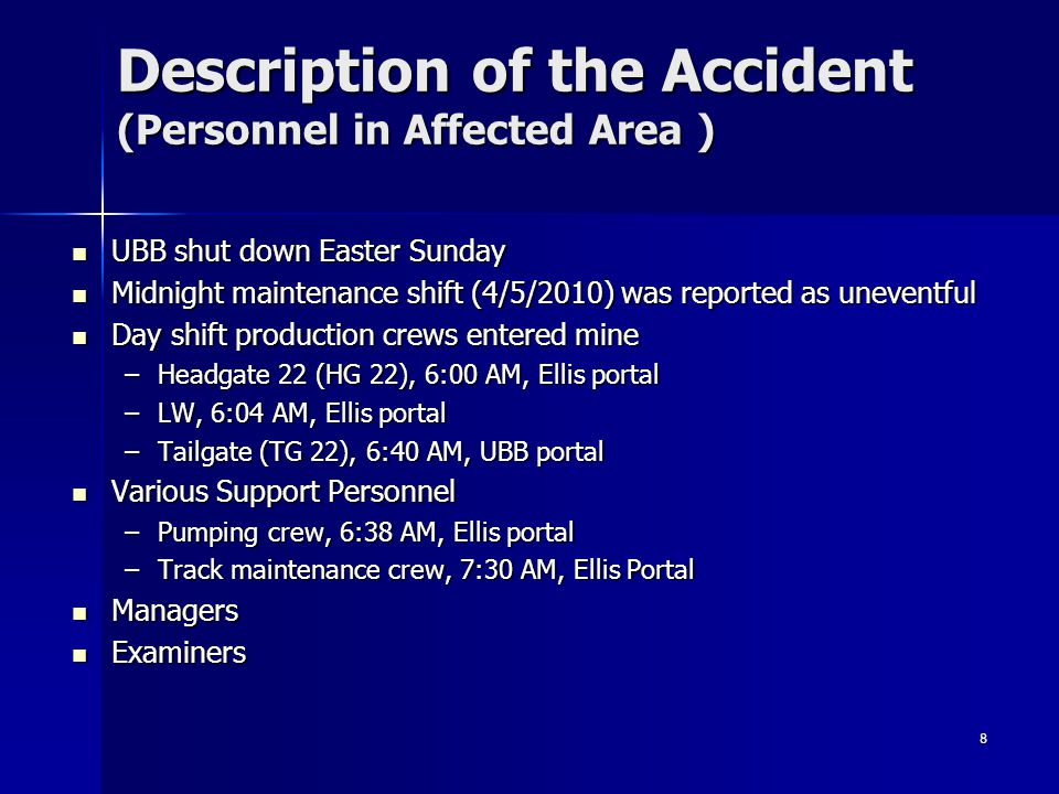 Description of the Accident (Personnel in Affected Area )