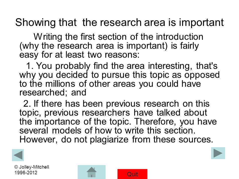 Showing that the research area is important