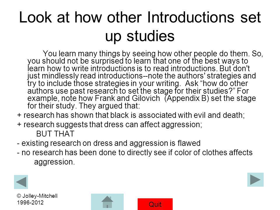 Look at how other Introductions set up studies