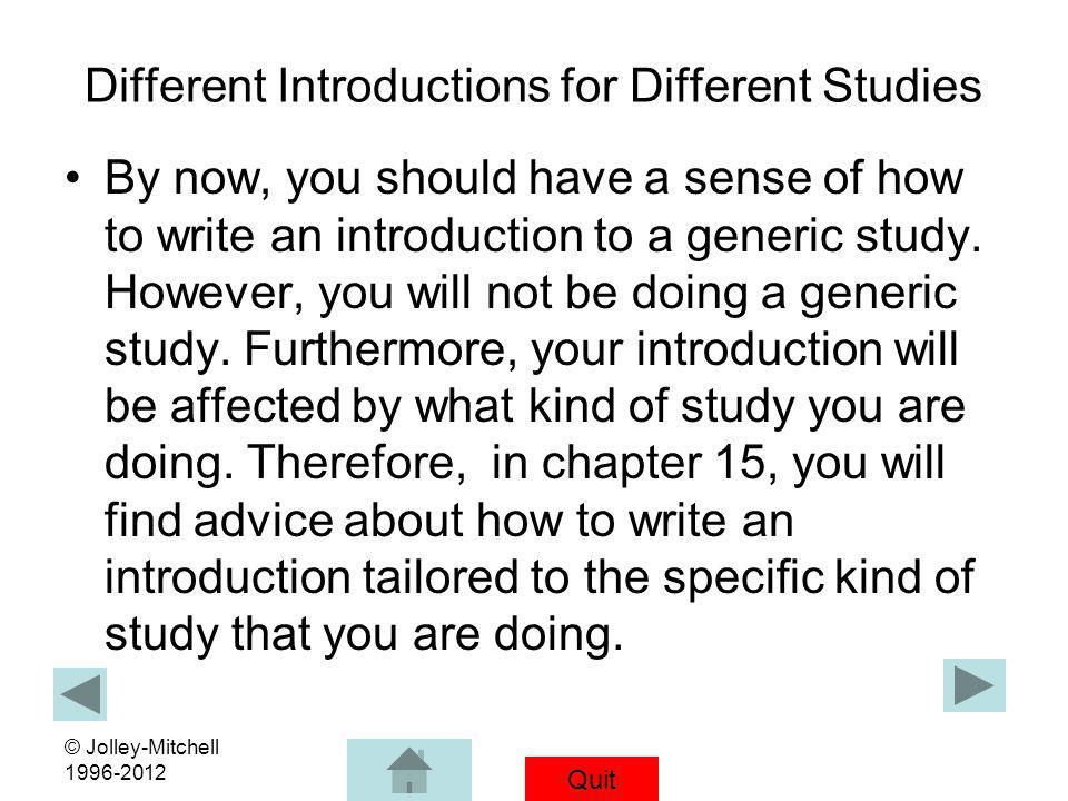 Different Introductions for Different Studies