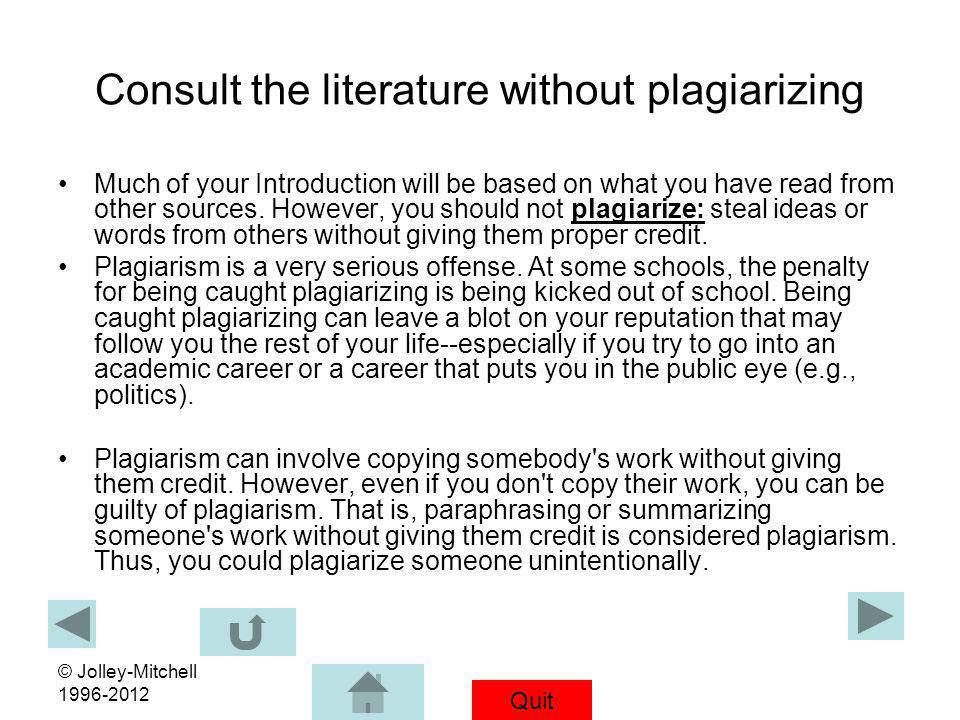 Consult the literature without plagiarizing