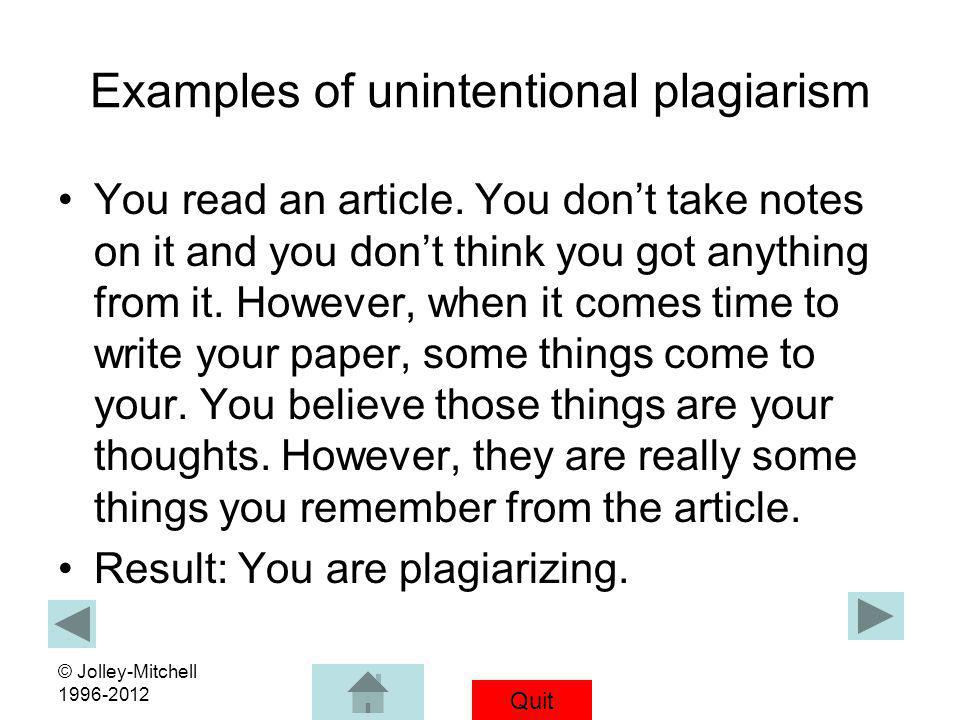 Examples of unintentional plagiarism