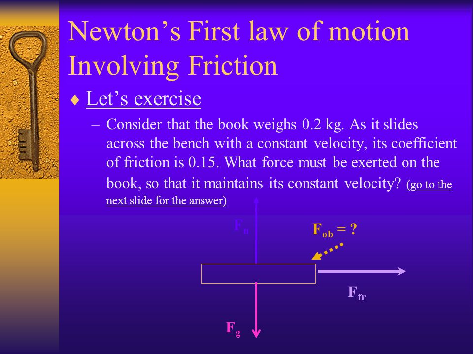 Newton's Three Laws of...