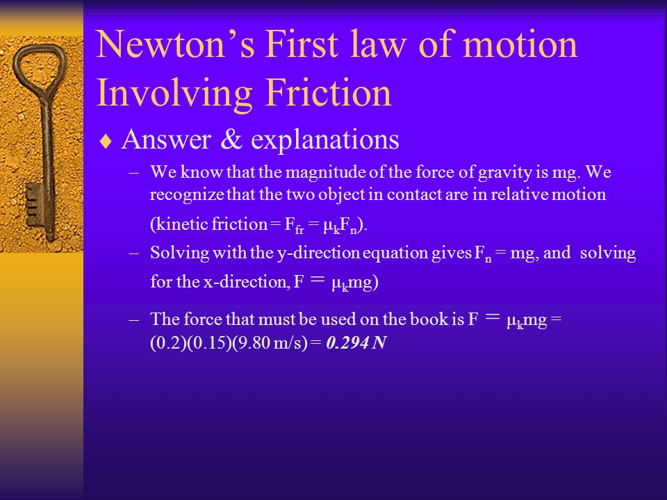 Newton's First law of motion Involving Friction