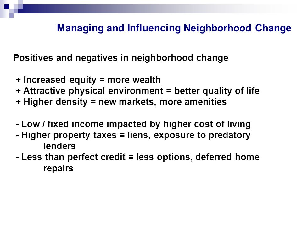Managing and Influencing Neighborhood Change