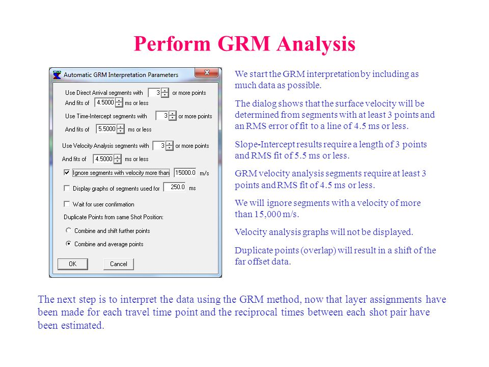 Perform GRM Analysis We start the GRM interpretation by including as much data as possible.