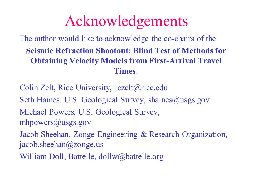 Acknowledgements The author would like to acknowledge the co-chairs of the.