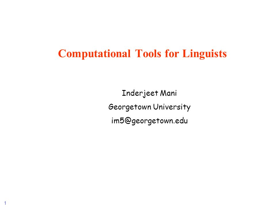 Computational Tools for Linguists