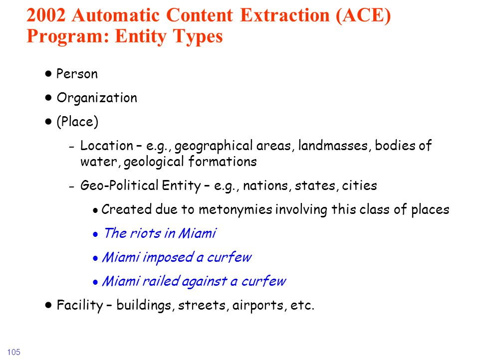 2002 Automatic Content Extraction (ACE) Program: Entity Types