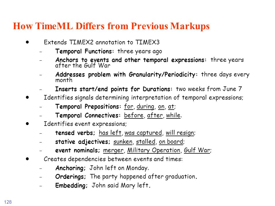 How TimeML Differs from Previous Markups