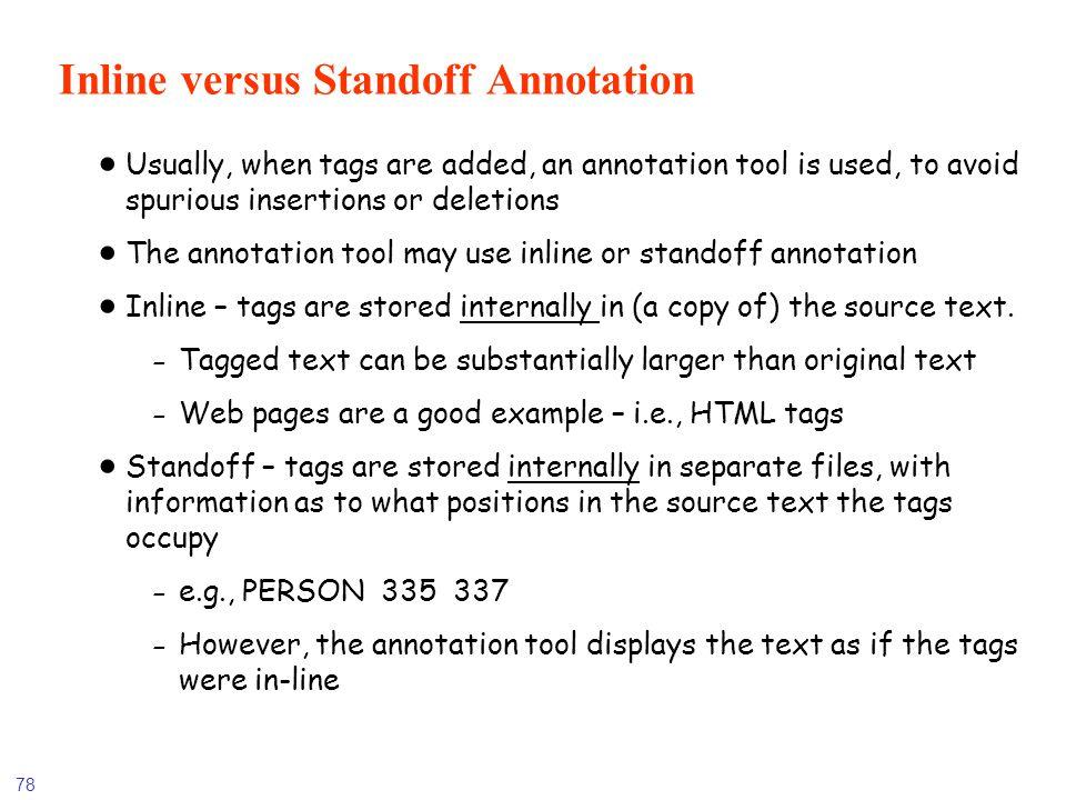 Inline versus Standoff Annotation