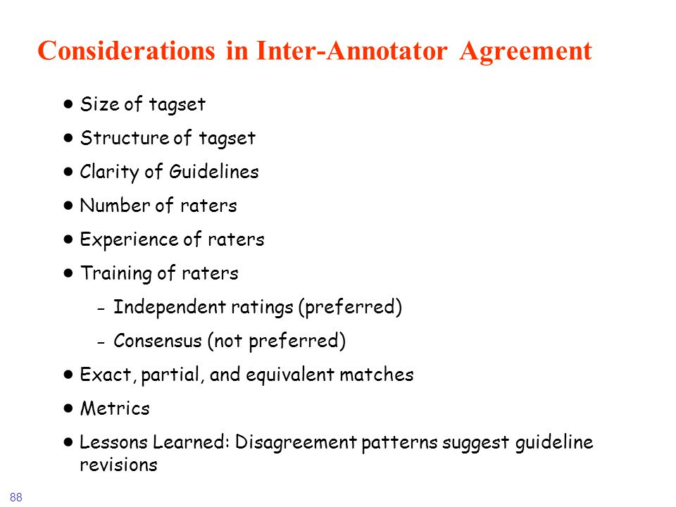 Considerations in Inter-Annotator Agreement