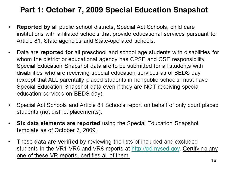Part 1: October 7, 2009 Special Education Snapshot